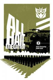 Transformers All Hail Megatron #2 Cover B (2008) IDW Publishing comic book